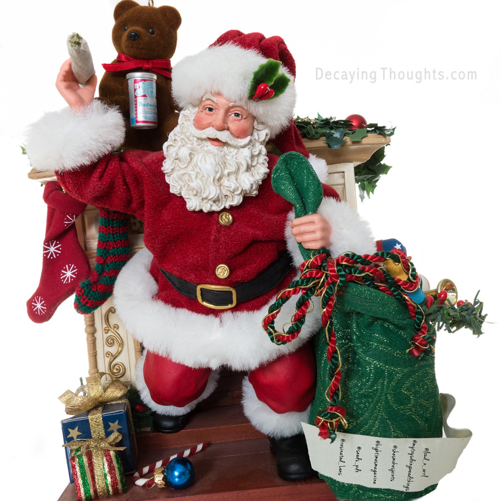 Santa with joint and beer coming out of chimney, he's ready to Party!